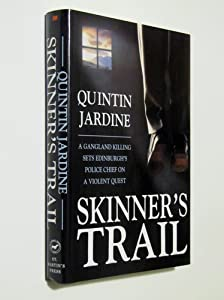 Skinner 39 s trail book by quintin jardine for Quintin jardine