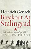img - for Breakout at Stalingrad: The Classic Novel of the Eastern Front book / textbook / text book