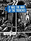 img - for It Was the War of the Trenches book / textbook / text book
