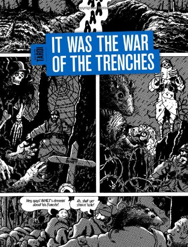 Read Online It Was The War Of The Trenches ebook