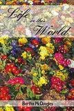 Life in This World, Bertha McDougles, 1420822438