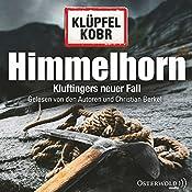 Himmelhorn (Kommissar Kluftinger 9)   Volker Klüpfel, Michael Kobr