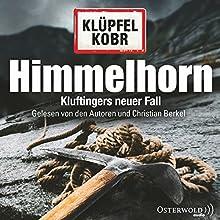 "Volker Klüpfel , Michael Kobr - ""Himmelhorn (Kommissar Kluftinger 9)"""