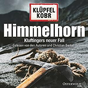 Himmelhorn (Kommissar Kluftinger 9) Hörbuch