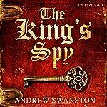 The King's Spy | Andrew Swanston