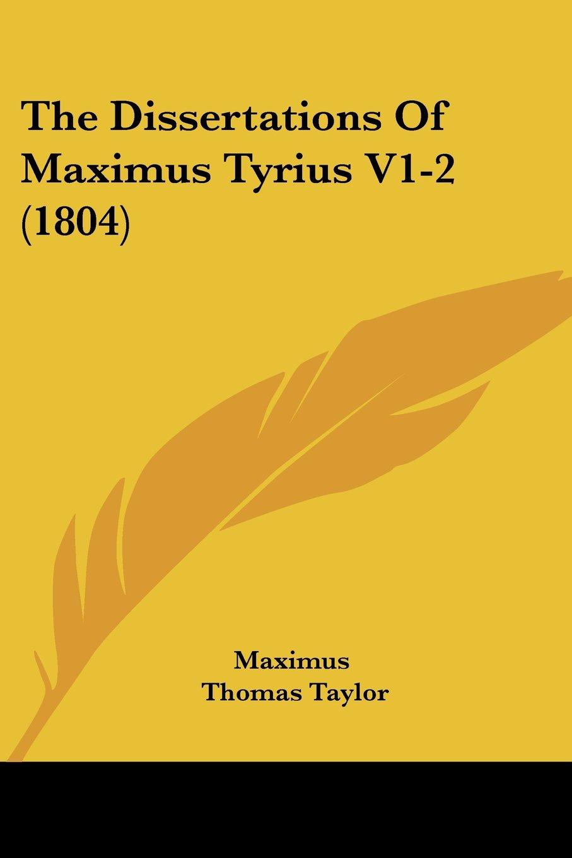 Read Online The Dissertations Of Maximus Tyrius V1-2 (1804) pdf epub