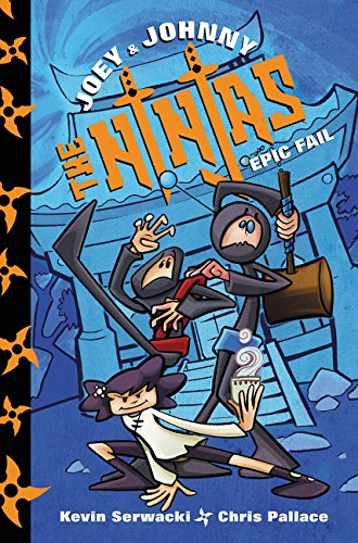 Joey and Johnny, the Ninjas: Epic Fail Joey & Johnny, the ...