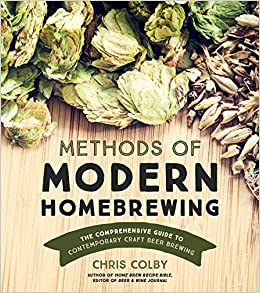 Book Methods of Modern Homebrewing: The Comprehensive Guide to Contemporary Craft Beer Brewing