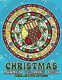 Christmas Mandalas Coloring Book: Merry Christmas