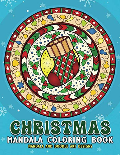 Christmas Mandalas Coloring Book: Merry Christmas Coloring Book for Adults