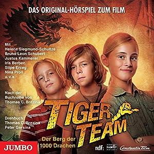 Tiger-Team. Das Original-Hörspiel zum Film Hörspiel