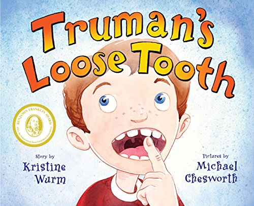 Truman's Loose Tooth