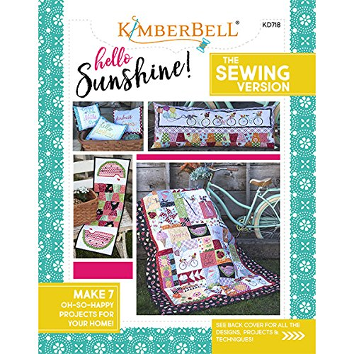 - NEW from Kimberbell: HELLO SUNSHINE! THE SEWING VERSION (KD718)