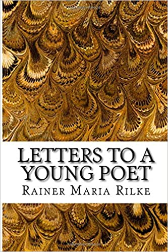 Amazon.com: Letters to a Young Poet (9781599863900): Rainer Maria Rilke: Books