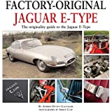 Jaguar E-Type: The Originality Guide to the Jaguar E-Type