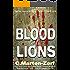 Blood of Lions - A Dark Thriller (Garrett & Petrus Action Packed Thrillers Book 3)