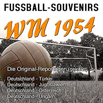 Fussball Souvenirs Wm 1954 Audio Download Amazon In