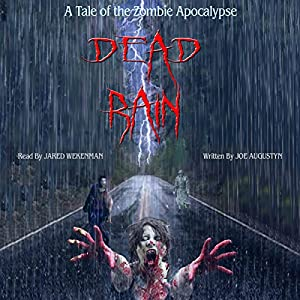 Dead Rain: A Tale of the Zombie Apocalypse Audiobook