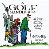 A Golf Handbook, Jeff MacNelly, 1572436328
