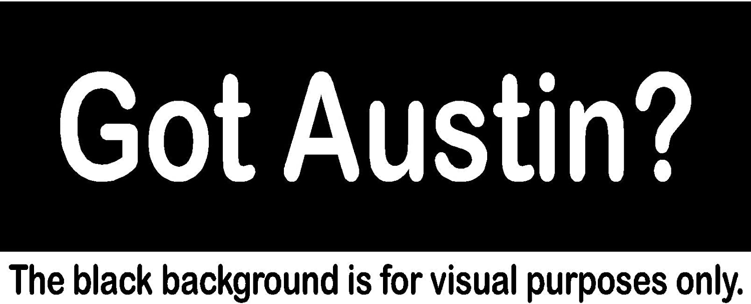 Capital Got Austin TX Decal Sticker Vinyl Car Window Tumblers Wall Laptops Cellphones Phones Tablets Ipads Helmets Motorcycles Computer Towers V and T Gifts