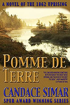 Pomme de Terre: A novel of the Minnesota Uprising