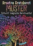 Kreative Kratzkunst: Muster: Set mit 10 Kratzbildern, Anleitungsbuch und Holzstift