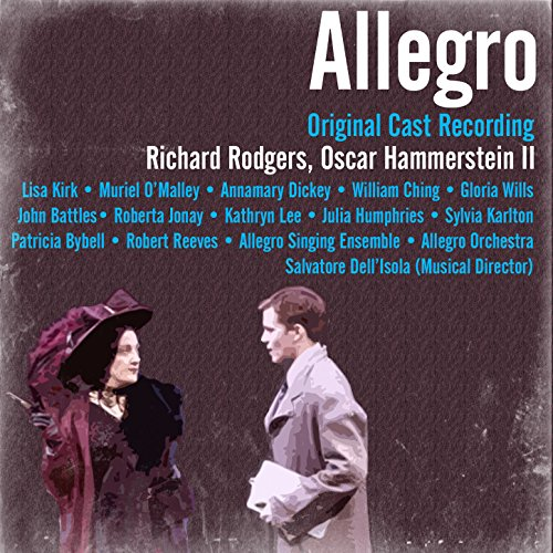 (Rodgers and Hammerstein: Allegro (Original Cast Recording))