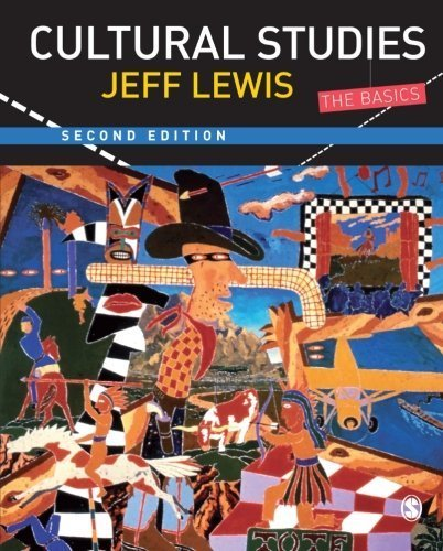 Cultural Studies: The Basics by Jeff Lewis (2008-04-14)