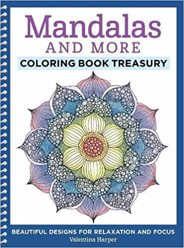 Amazon Mandalas And More Coloring Book Treasury Beautiful Designs For Relaxation Focus Design Originals 96 Delightful One Side Only On