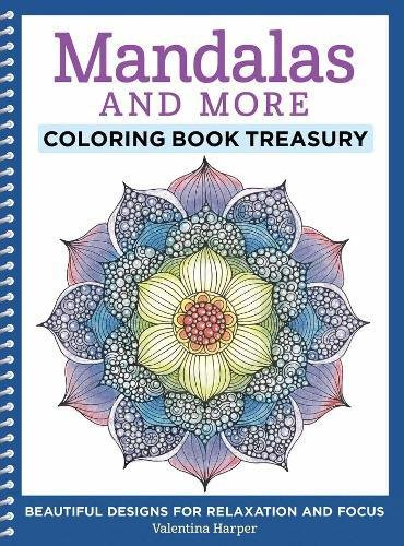 Mandalas And More Coloring Book Treasury  Beautiful Designs For Relaxation And Focus  Design Originals  96 Delightful One Side Only Designs On Extra Thick Perforated Paper In A Spiral Lay Flat Binding