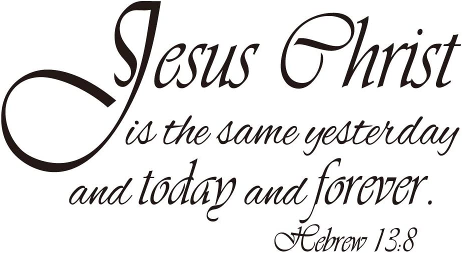KYSUN Jesus Christ is The Same Yesterday and Today and Forever Hebrew 13:8 Vinyl Wall Decal Bible Scripture Inspirational Quotes Prayer Wall Art Letters Religious Décor