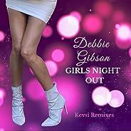 Girls Night Out (Kevsi Remixes)