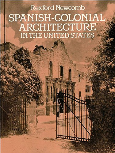 (Spanish-Colonial Architecture in the United States (Dover Architecture))