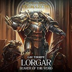Lorgar: Bearer of the Word
