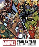 Marvel Year by Year Updated and Expanded: A Visual History
