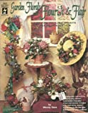 Garden Florals with Flourish and Flair, Wendy Dees, 1562313789