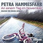 An einem Tag im November | Petra Hammesfahr