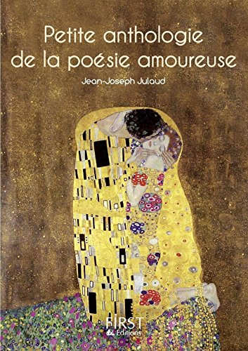 Petit Livre De Petite Anthologie De La Poésie Amoureuse