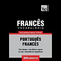 Vocabulário Português-Francês - 9000 palavras mais úteis