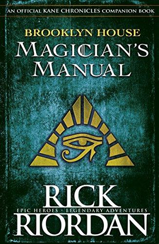 Brooklyn House Magician's Manual (Kane Chronicles)