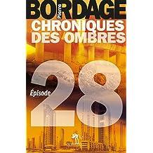 Chroniques des Ombres épisode 10 (French Edition)