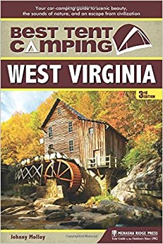 Book Best Tent Camping: West Virginia: Your Car-Camping Guide to Scenic Beauty, the Sounds of Nature, and an Escape from Civilization by Johnny Molloy (2014-08-05)