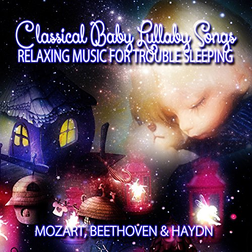 Amazon.com: Classical Baby Lullaby Songs - Bedtime Songs ...