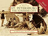 img - for St. Petersburg:: The Sunshine City (Postcard of America) (Postcards of America) book / textbook / text book