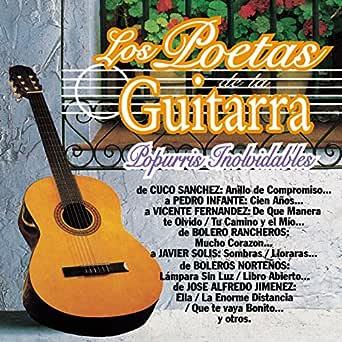 Los Poetas de la Guitarra Popurris Inolvidables de Los Poetas De ...