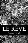 Les Rougon-Macquart, tome 16: Le Rêve par Zola