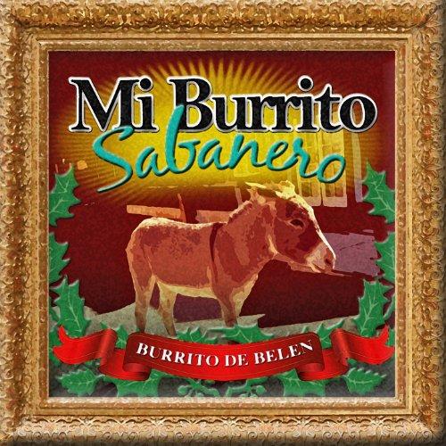 ... Mi Burrito Sabanero (El Burrit.