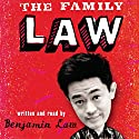 The Family Law Hörbuch von Benjamin Law Gesprochen von: Benjamin Law