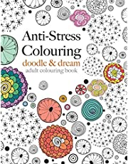 Anti-Stress Colouring: doodle & dream: A beautiful, inspiring & calming colouring book