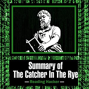 Summary of The Catcher in the Rye Audiobook